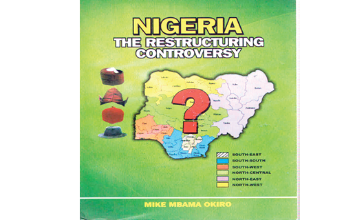 Nigeria's politics and restructuring debate